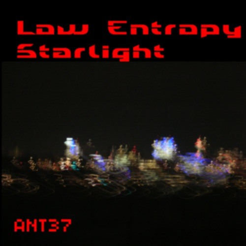 Low Entropy - Starlight (Micromix By Darklime Pt.II) [ANT37]