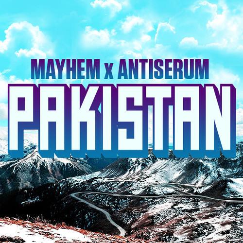 Mayhem x Antiserum - Pakistan (Symbiotic Remix) FREE DOWNLOAD