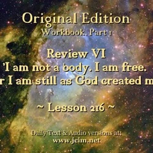 ACIM LESSON 216 AUDIO Review VI - L196 ♫ ♪ ♫
