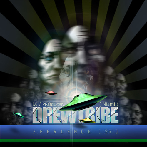 THE DREWTRIBE X-PERIENCE 25 (AUG 2013)