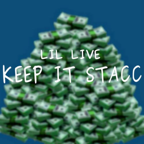 Keep It Stacc
