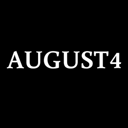 August 4th