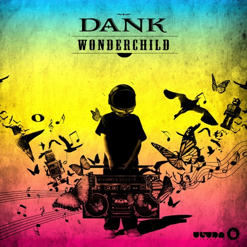 Dank - Wonder Child (Dank's LIRR Remix)  *  OUT NOW ON BEATPORT !!!