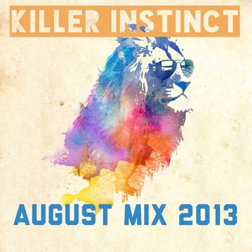 KILLER INSTINCT AUGUST 2013 DJ MIXTAPE