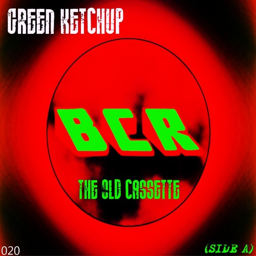 Green Ketchup-The Old Cassette (Side A) (Preview) (23.09.2013)