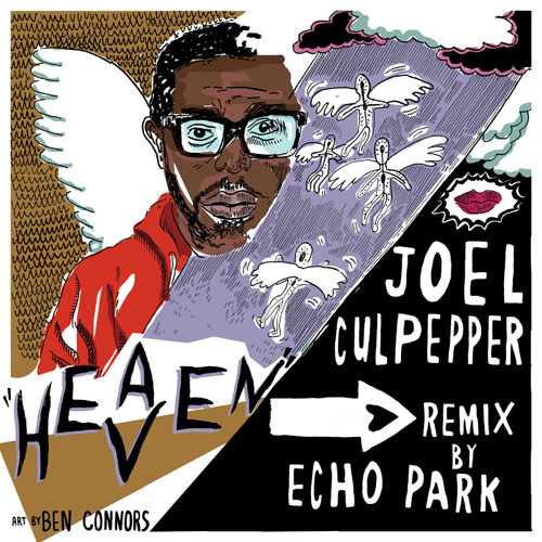 FMM: Joel Culpepper - Heaven (Echo Park Remix)