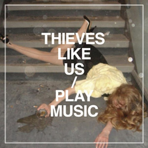 THIEVES LIKE US - DESIRE