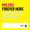 "Moloko - Forever More (Vanto & Stauros Bilios a.k.a EsBi Dub Mix) ""FREE DOWNLOAD"""