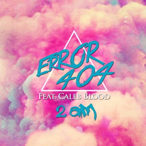Error 404 ft. Caleb Blood - 2AM (Surfdisco Remix)
