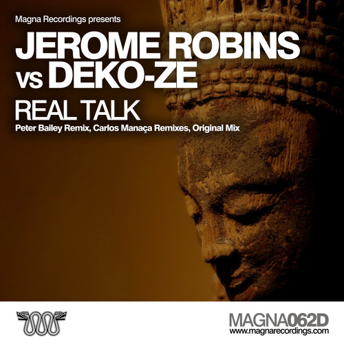 MAGNA 062D | Jerome Robins vs Deko-Z - Real Talk - Carlos Manaca Tech Mix | OUT NOW !
