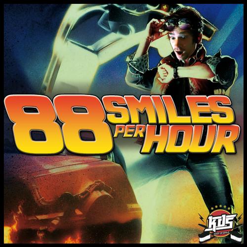 K.D.S - 88 Smiles Per Hour