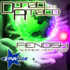 Donati&Amato - Fiendish (Summer Heat Edit)