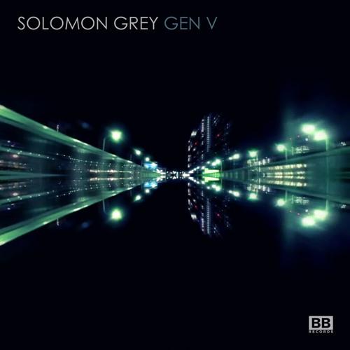 Solomon Grey - Gen V (Drums Of Death's Dorian Acid Rmx)