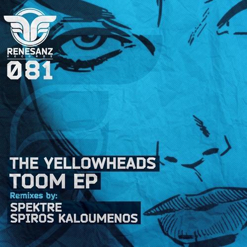 The YellowHeads - Beneiden (Spektre Remix) [Renesanz]