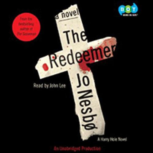 THE REDEEMER By Jo Nesbø, Read By John Lee
