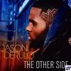 Jason Derulo - Other Side (Studio Acapella) (By House Acapellas)