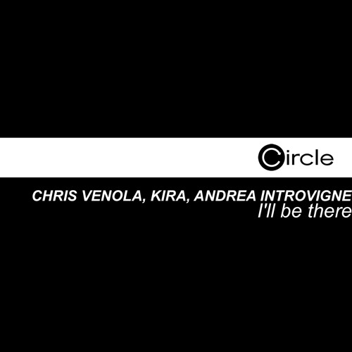 Chris Venola feat. Kira   I'll Be There   (Alex Flatner Remix) snippet_7thofAugust available!!