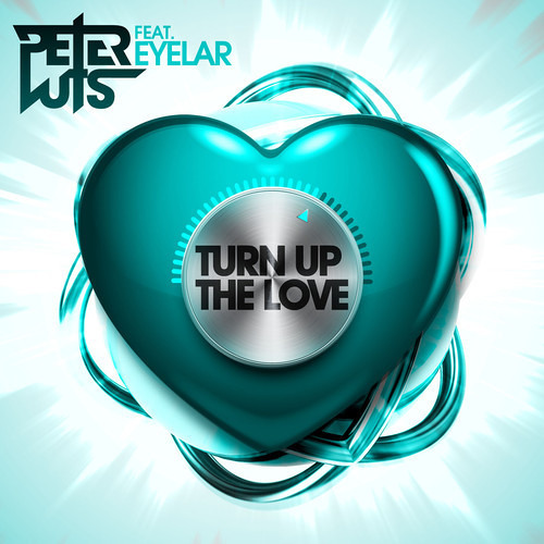 Peter Luts - Turn Up The Love (Darwin & Backwall Remix) OUT NOW