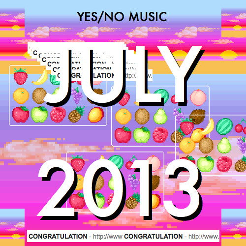 JULY 13 YES/NO MUSIC