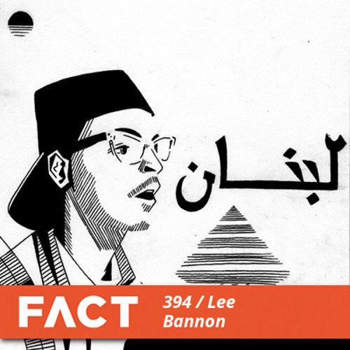 FACT mix 394 - Lee Bannon (Aug '13)