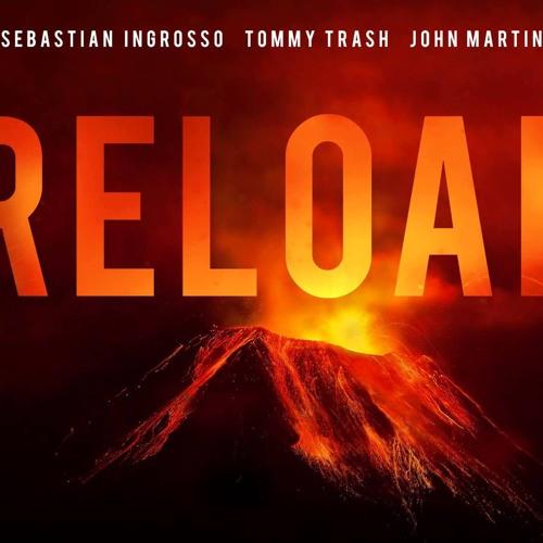Sebastian Ingrosso, Tommy Trash, John Martin - Reload (Andrew High Remix)