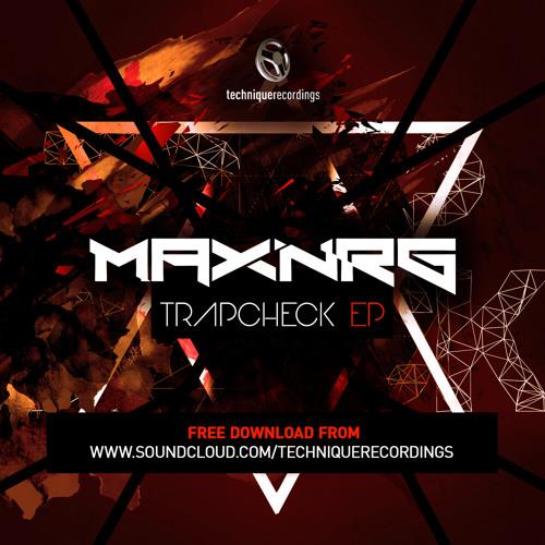 MaxNRG - A TrapCheck ( TrapCheck EP )