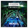 Vicetone - Tremble [OUT NOW!]