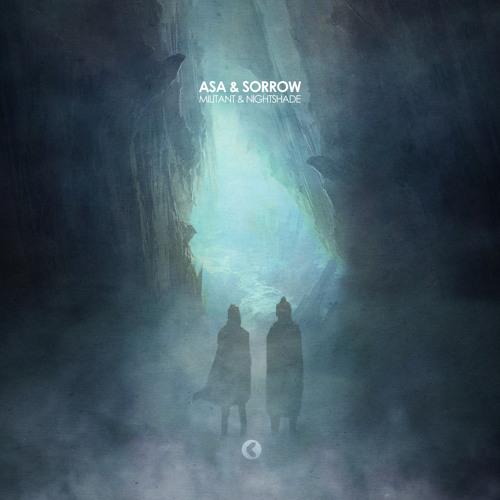 Asa & Sorrow - Militant