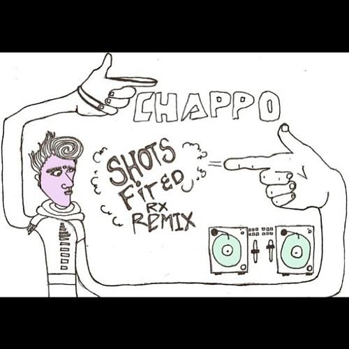 CHAPPO - Shots Fired (Rx Remix)