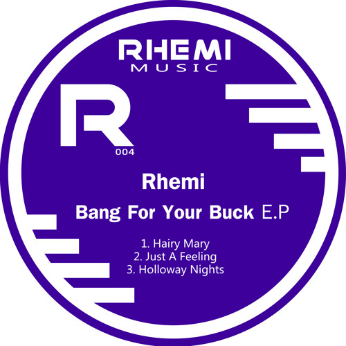 Bang For Your Buck E.P (PREVIEW