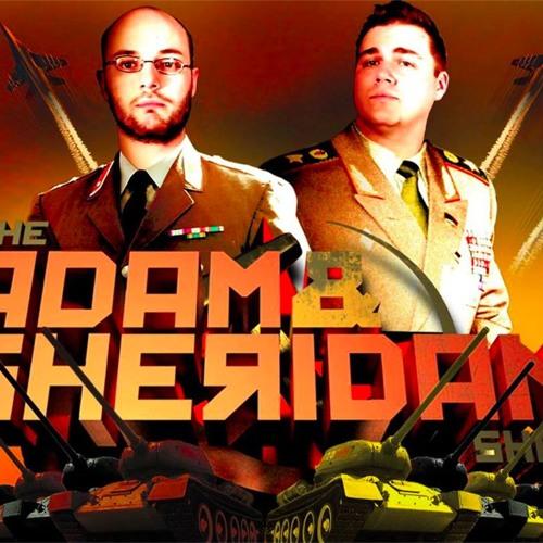 Adam and Sheridan Show Ep 124 - Aug. 2 2013