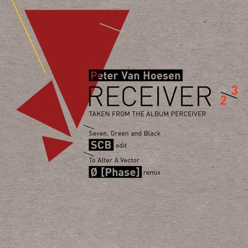 Peter Van Hoesen: To Alter a Vector - Ø [Phase] Remix