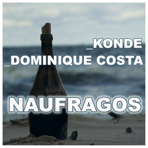 Konde, Dominique Costa - Naufragos (preview)