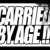 Carried By Age - Lelah Ku