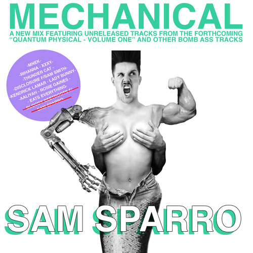 MECHANICAL. A MIXTAPE. By Sam Sparro