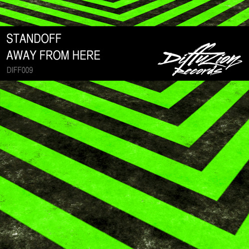 Standoff - Away From Here (Diffuzion Records 009)