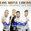 Los Nota Lokos - Paso Solita #Dj Lucky# (intro dubstep)