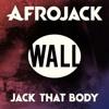Afrojack - Jack That Body (Original Mix)