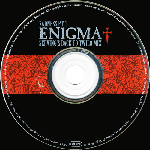 FREE DOWNLOAD: ENIGMA - SADNESS PT. 1 (SERVING'S BACK TO TWILO MIX)