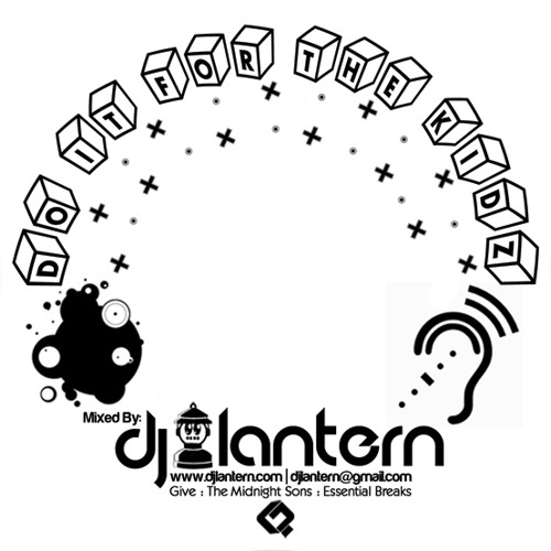 Dj Lantern - Do It For The Kidz
