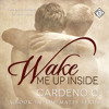 Wake Me Up Inside - Cardeno C - Excerpt