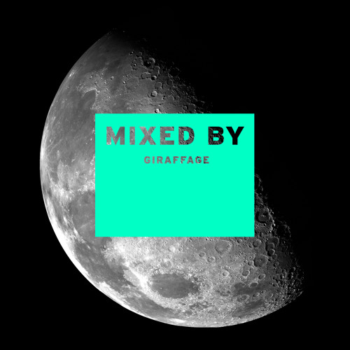 MIXED BY Giraffage
