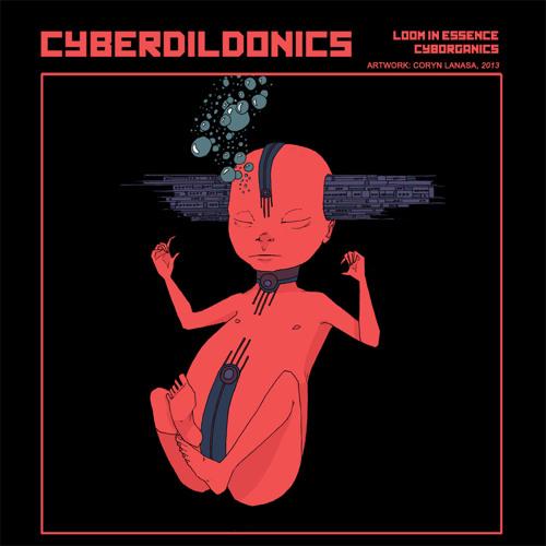 Cyberdildonics (Loom In Essence & Past Presence)