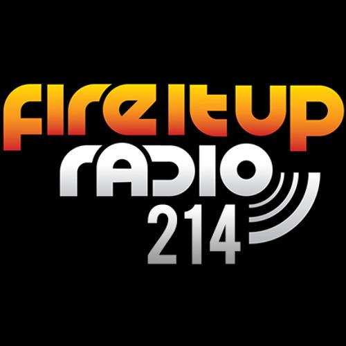 Fire It Up Radio 214