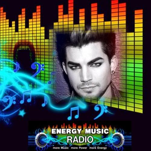 6th Energy Music Radio's UK ADAM LAMBERT HOUR August 5 2013