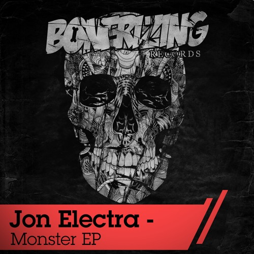 Jon Electra - Monster (Original Mix) [Bonerizing Records]