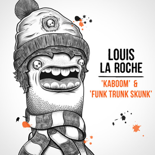 Louis La Roche - Kaboom EP