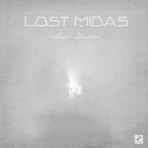 Lost Midas - Love Undone (feat. Taylor O'Donnell)