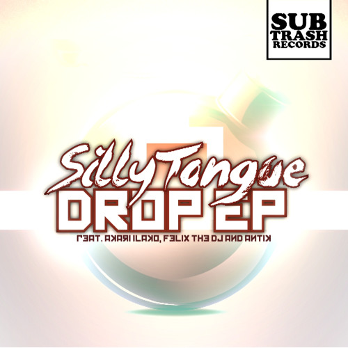 04 SillyTongue & Felix the DJ - Sorry About That