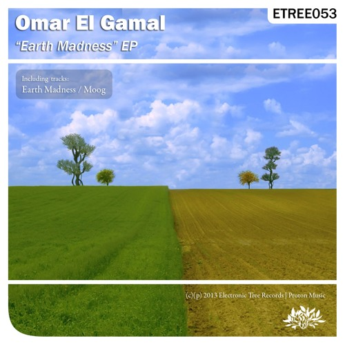 Omar El Gamal - Earth Madness (Original Mix) [Electronic Tree]
